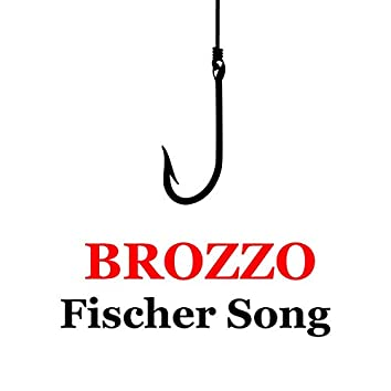 Fischer Song (Remastered)