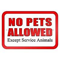サービス動物を除くペットの同伴不可ティンサインの装飾ヴィンテージの壁金属の飾り額レトロな鉄の絵カフェバー映画ギフト結婚式誕生日警告