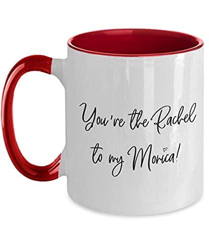 You're The Rachel to My Monica, BFF s, San Valentin s, San Valentino per fidanzata, San Valentino, Amicizia s 12oz