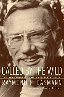 Called by the Wild: The Autobiography of a Conservationist