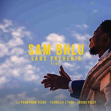 Sans prévenir (feat. Yvan pour Yesue, Tomazia Ethan & Josias Folly)