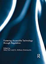 Fostering Accessible Technology through Regulation (English Edition)
