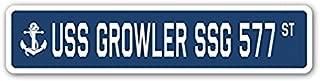 USS GROWLER SSG 577 Street Sign Navy Ship Veteran Sailor Vet Usn Gift - Sticker Graphic - Auto, Wall, Laptop, Cell Sticker