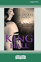 King Hall (16pt Large Print Edition)
