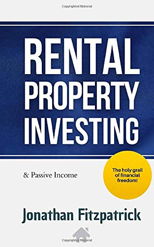 Real Estate Investing Books! - Rental Property Investing & Passive Income: The Holy Grail of Financial Freedom
