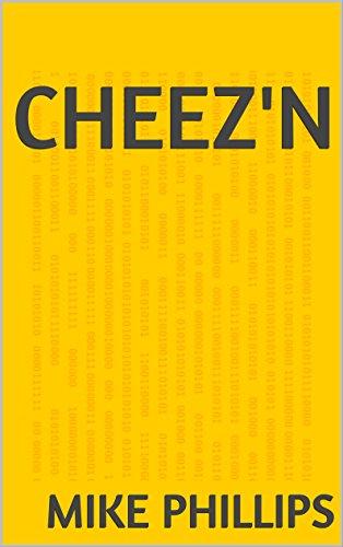 Cheez'n (English Edition)