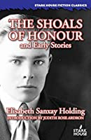 The Shoals of Honour and Early Stories