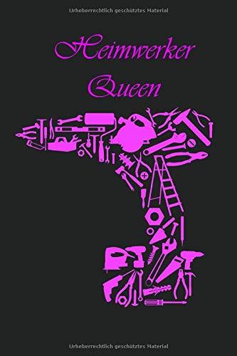 Heimwerker Queen: Bullet Diary I Notizbuch I 124 Seiten Punktraster mit Inhaltsverzeichnis I ca.6 x 9