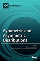 Symmetric and Asymmetric Distributions: Theoretical Developments and Applications