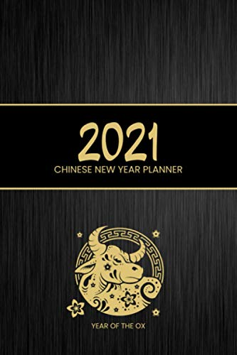 2021 Year of the Ox - Chinese Planner: January 2021 - February 2022 | Beautiful Daily & Weekly Planner Covering the Chinese New Year