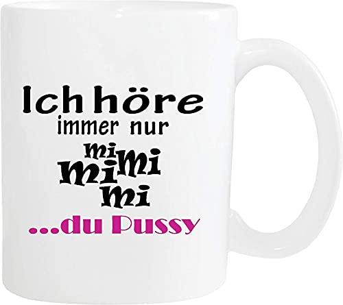 Tasse de tasse de café drôle que j'entends seulement - Mi Mi Mi - ta chatte tasse de thé blanc
