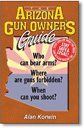 The Arizona Gun Owner's Guide