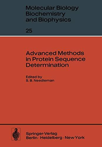 Advanced Methods in Protein Sequence Determination: 25 (Molecular Biology, Biochemistry and Biophysics Molekularbiologie, Biochemie und Biophysik)
