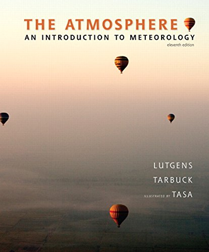 The Atmosphere: An Introduction to Meteorology (11th...