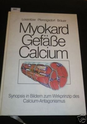 Synopsis in Bildern - Myokard, Gefäße, Calcium