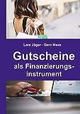 Gutscheine als Finanzierungsinstrument (German Edition)
