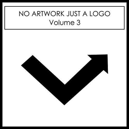 No_Artwork_Just_A_Logo_Vol_3. ('Continuous DJ Mix')