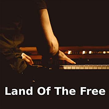 Land Of The Free (Piano Version)