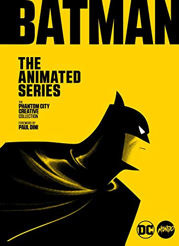 Batman: The Animated Series: The Phantom City Creative Collection