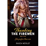 Thanking the Firemen Part Two: She prefers them now (English Edition)