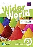 Wider world. Students' book. Per le Scuole superiori. Con 2 espansioni online [Lingua inglese]