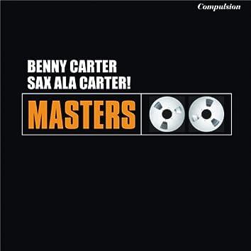 Sax Ala Carter!