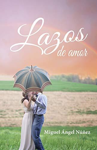 Lazos de amor: Reflexiones diarias para parejas (Meditaciones matinales y reflexiones)