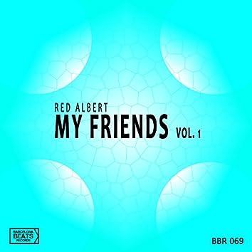 My Friends Vol 1