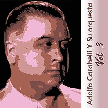 Adolfo Carabelli y Su Orquesta, Vol. 3