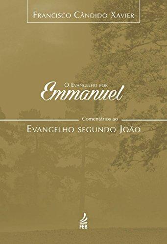 O evangelho por Emmanuel - João