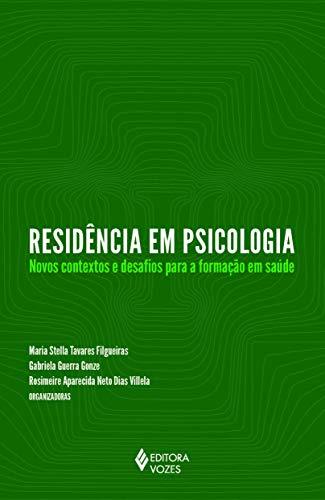 Residência em psicologia: novos contextos e desafios para a formação em saúde