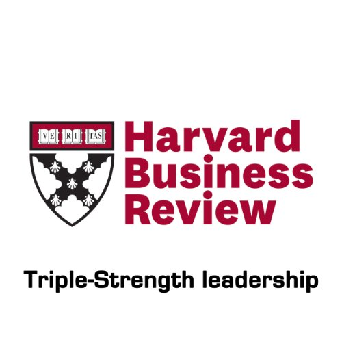 Triple-Strength Leadership (Harvard Business Review) cover art