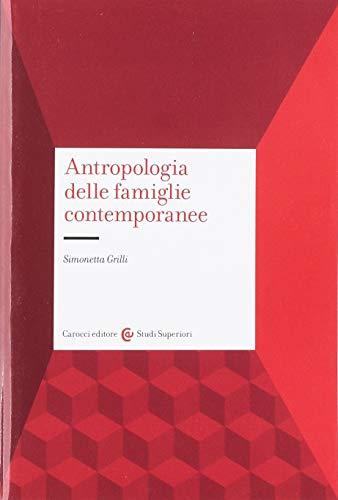 Antropologia delle famiglie contemporanee