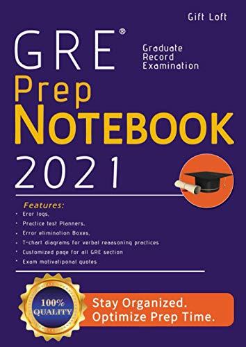 2021 GRE Prep Notebook: Customized Composition Notebook For GRE Prep Plus Bonus Error Log & Practice-Test Planner | Workbook Journal For The Graduate ... Quotes | GRE Test Preparation Book 2021