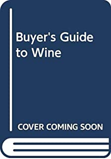 Buyer's Guide to Wine 2008