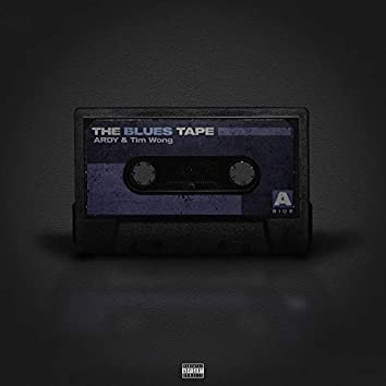 The Blues Tape (Side A)