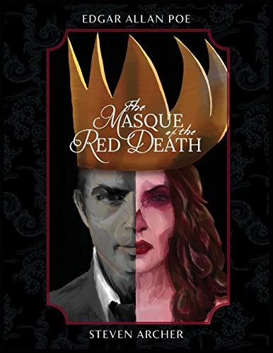 The Masque of the Red Death: Fine Art Edition