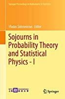 Sojourns in Probability Theory and Statistical Physics - I: Spin Glasses and Statistical Mechanics, A Festschrift for Charles M. Newman (Springer Proceedings in Mathematics & Statistics, 298)