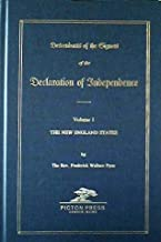 Descendants of the Signers of the Declaration of Independence Volume 1 The New England States