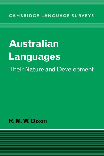 Compare Textbook Prices for Australian Languages: Their Nature and Development Cambridge Language Surveys Bilingual, Reissue Edition ISBN 9780521046046 by Dixon, R. M. W.