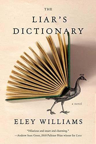The Liar's Dictionary: A Novel by [Eley Williams]