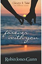Forever With You (Christy & Todd: The Married Years V1)