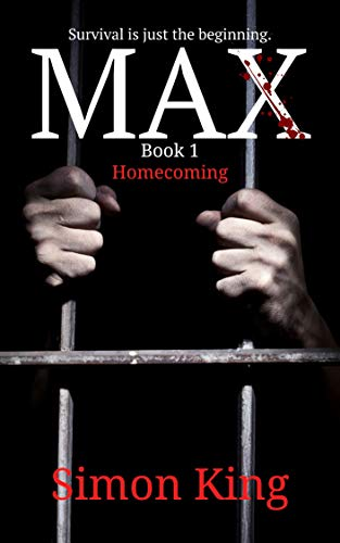 MAX (Book 1, Homecoming) : A Crime Thriller Fiction Series