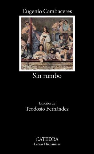 Sin rumbo (Letras Hispnicas)