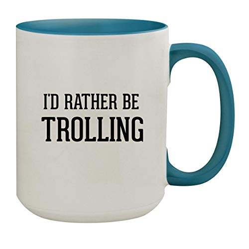 I'd Rather Be TROLLING - 15oz Colored Inner & Handle Ceramic Coffee Mug, Light Blue