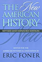 New American History (Critical Perspectives on the Past)