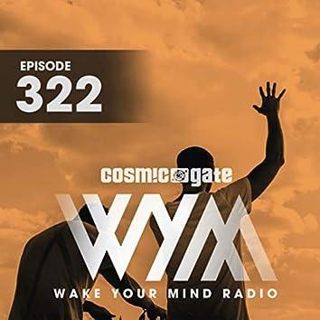 Wake Your Mind Radio 322