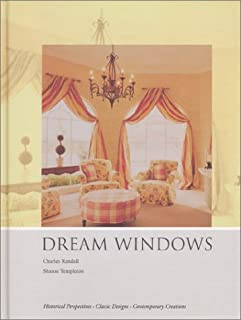 Dream Windows: An Inspirational Guide to Draperies and Soft Furnishings