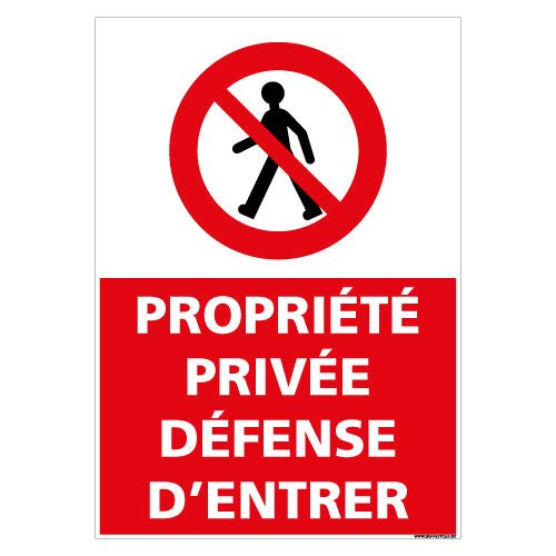 Panneau Propriété Privée Défense d'Entrer - Dimensions 150x210 mm - Aluminium 2 mm - Protection Anti-UV