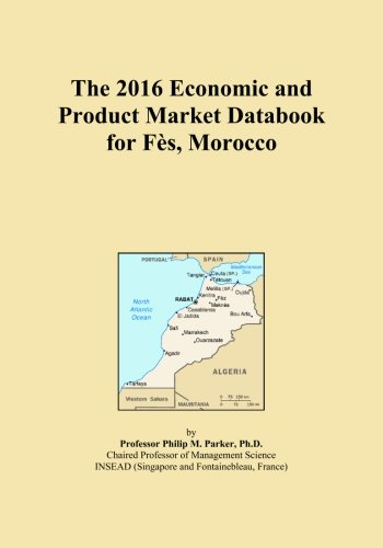 The 2016 Economic and Product Market Databook for Fès, Morocco
